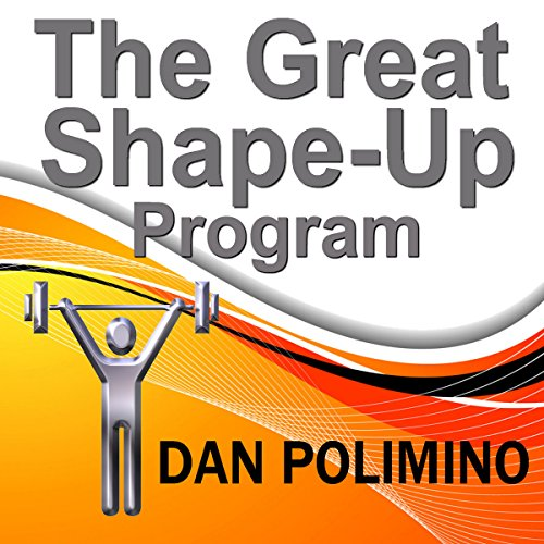 The Great Shape-Up Program audiobook cover art