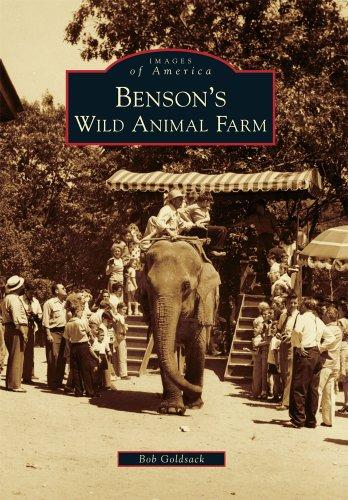 Benson s Wild Animal Farm (Images of America)