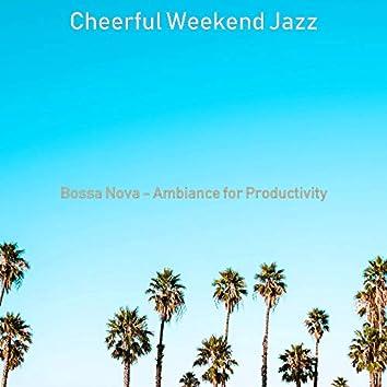 Bossa Nova - Ambiance for Productivity