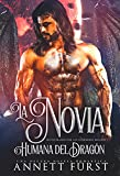 La Novia Humana del Dragón: Una oscura novela romántica sobre alienígenas (Secuestradas por los Guerreros Dragón nº 1)