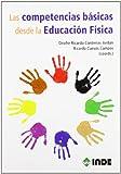 Las competencias básicas desde la Educación Física: 971 (Educación Física... Obras generales)