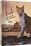 Kedi-des Chats Et des Hommes
