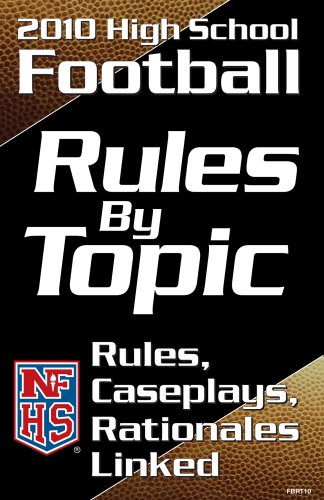 NFHS 2010 High School Football Rules by Topic