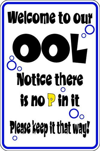 Yohoba Funny Welcome Ool No P Keep It Pool Swimming Aluminum Metal Sign