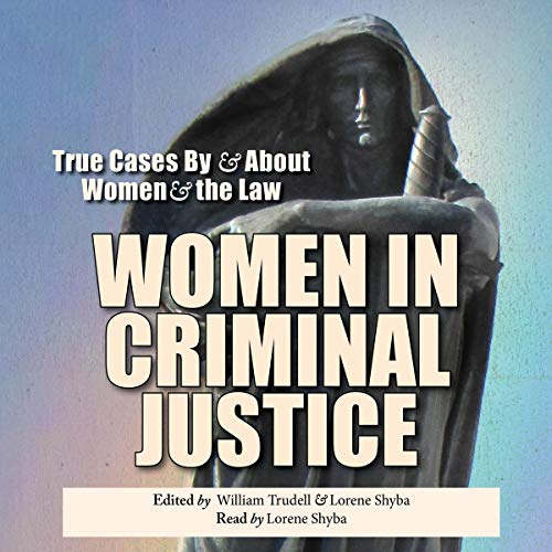 Women in Criminal Justice audiobook cover art