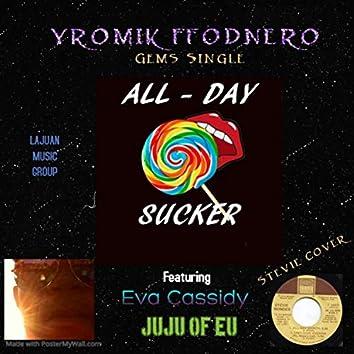 All Day Sucker (feat. Eva Cassidy & JuJu EU)