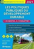 Les politiques publiques du développement durable - L'essentiel à connaître