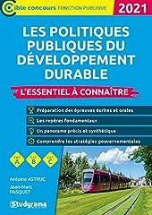 Les politiques du développement durable - L'essentiel à connaître d'ANTOINE ASTRUC