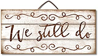 Acove We Still Do Pallet Wood Sign, 12 x 6 inches