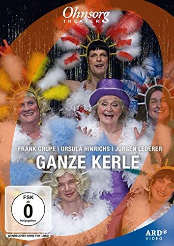 Ohnsorg Theater: Ganze Kerle