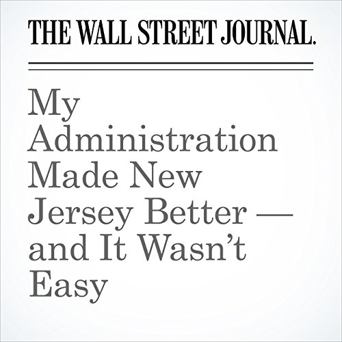 My Administration Made New Jersey Better — and It Wasn't Easy copertina
