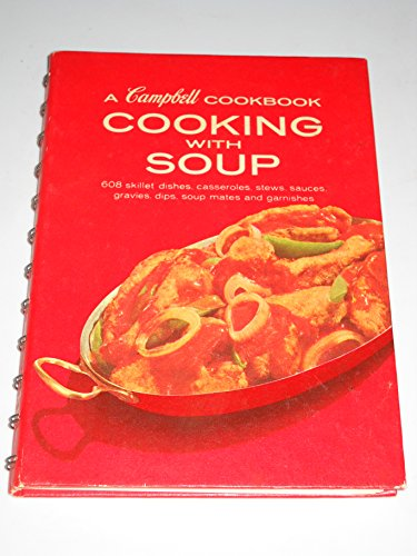 Cooking With Soup (A Campbell Cookbook)