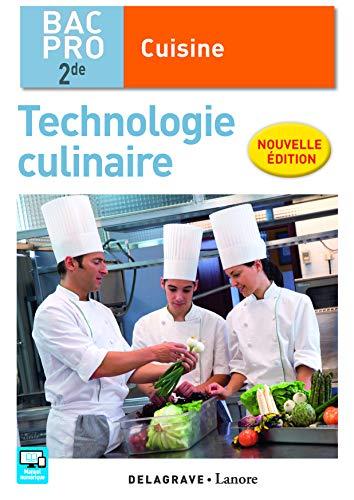 Technologie culinaire 2de Bac Pro Cuisine (2016)