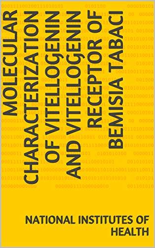 Molecular Characterization of Vitellogenin and Vitellogenin Receptor of Bemisia tabaci (English Edition)