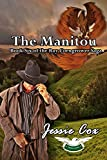 The Manitou (Ray Corngrower series Book 6) (English Edition)