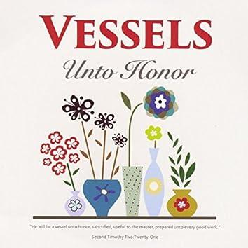 Vessels Unto Honor