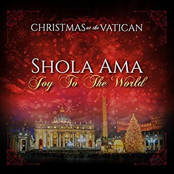 Joy to the World (Christmas at The Vatican) (Live)