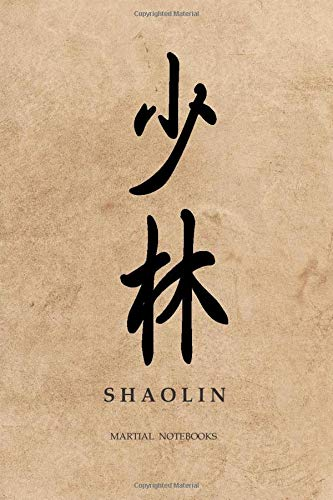 Martial Notebooks SHAOLIN: Parchment-Looking Matte Cover 6 x 9