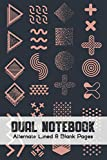 Dual Notebook Alternate Lined and Blank Pages: Blank and Lined Paper for Writing   Sketching   Doodling and illustrations, charts, alternate blank and ... geography, science, art 6 x 9 - 160 Pages.