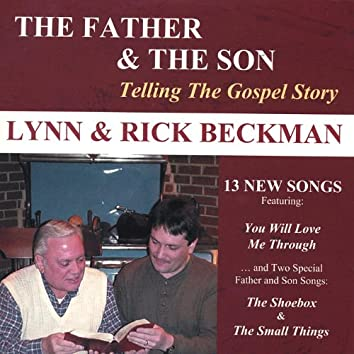 The Father and the Son: Telling the Gospel Story