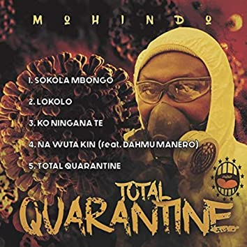 Total Quarantine