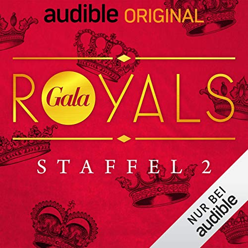 GALA Royals: Staffel 2 (Original Podcast) Titelbild