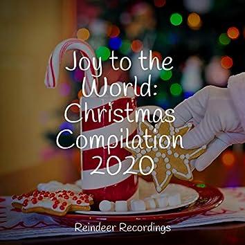 Joy to the World: Christmas Compilation 2020
