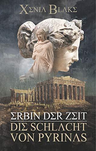 Erbin der Zeit: Die Schlacht von Pyrinas