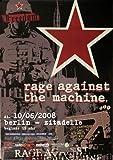 Rage Against The Machine - Evil Empire, Berlin 2008 »