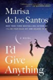 I'd Give Anything: A Novel