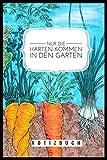 NUR DIE HARTEN KOMMEN IN DEN GARTEN: A5 Notizbuch kariert | Gartenplaner | Gartenbuecher | Gartengeschenke für Gärtner | Hobbygaertner