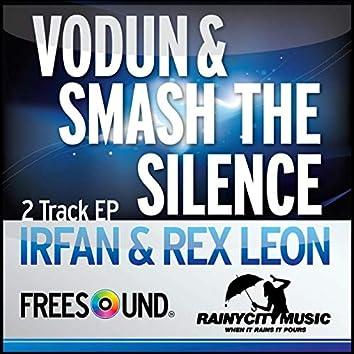 Smash the Silence / Vodun