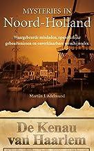 Noord-Holland (Mysteries in Nederland)