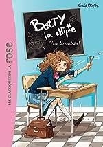 Betty la chipie 01 - Vive la rentrée ! d'Enid Blyton