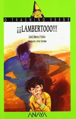 15. ¡¡¡Lambertooo!!! (Libros Infantiles - O Trasniño Verde (Edición En Gallego))