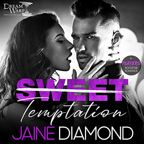 Sweet Temptation: Players, Book 3 Audiobook By Jaine Diamond cover art