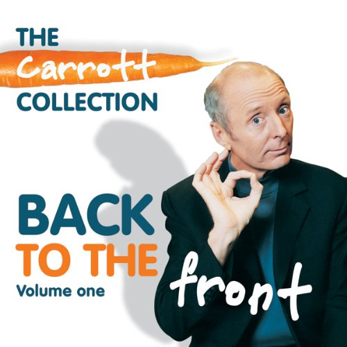 Back to the Front: Carrott Collection, Volume 1 audiobook cover art