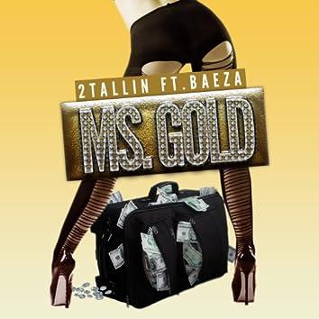 Ms. Gold (feat. Baeza)