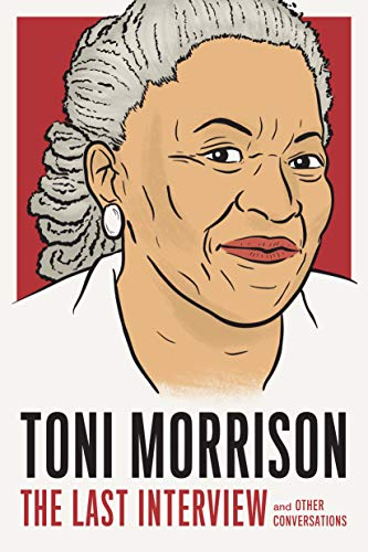 Toni Morrison: The Last Interview: and Other Conversations (The Last Interview Series) (English Edition)