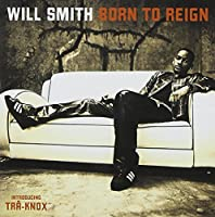 Born to Reign by Will Smith (2002-06-26)