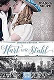 Gentlemen of New York - Hart wie Stahl: Roman (New York Trilogie, Band 1)