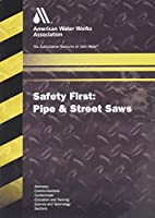 Safety First: Pipe & Street Saws [DVD]