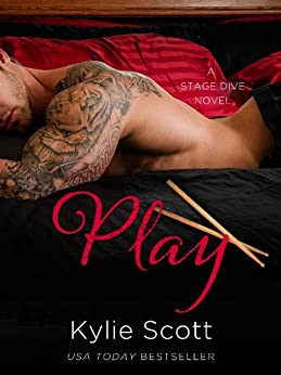 Play: Stage Dive 2 by [Kylie Scott]