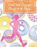 Food and Exercise Diary in 90 Days: A daily food and exercise journal your personal guide to optimum health hip and thigh workouts of yourself in 90 Days