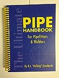 Pipe Handbook for Pipefitters & Welders