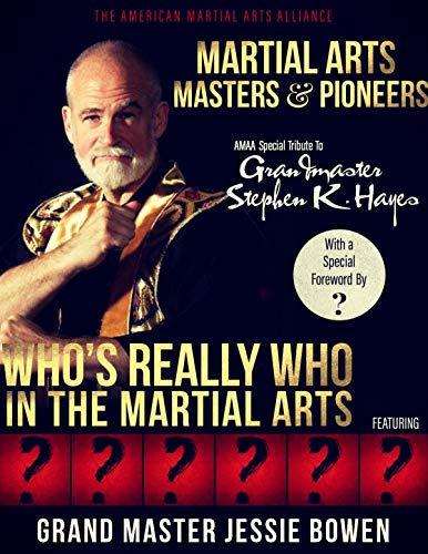 Martial Arts Masters & Pioneers: Who's Really Who in the Martial Arts (Who's Who in the Martial Arts)