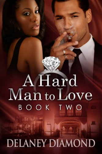 Book: A Hard Man to Love (Hawthorne Family Book 2) by Delaney Diamond
