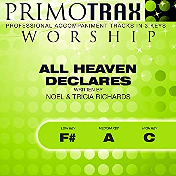 All Heaven Declares (Worship Primotrax) [Performance Tracks] - EP