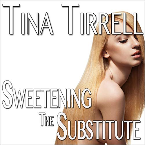 Sweetening the Substitute  By  cover art