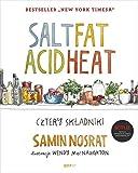 Salt Fat Acid Heat. Cztery skladniki